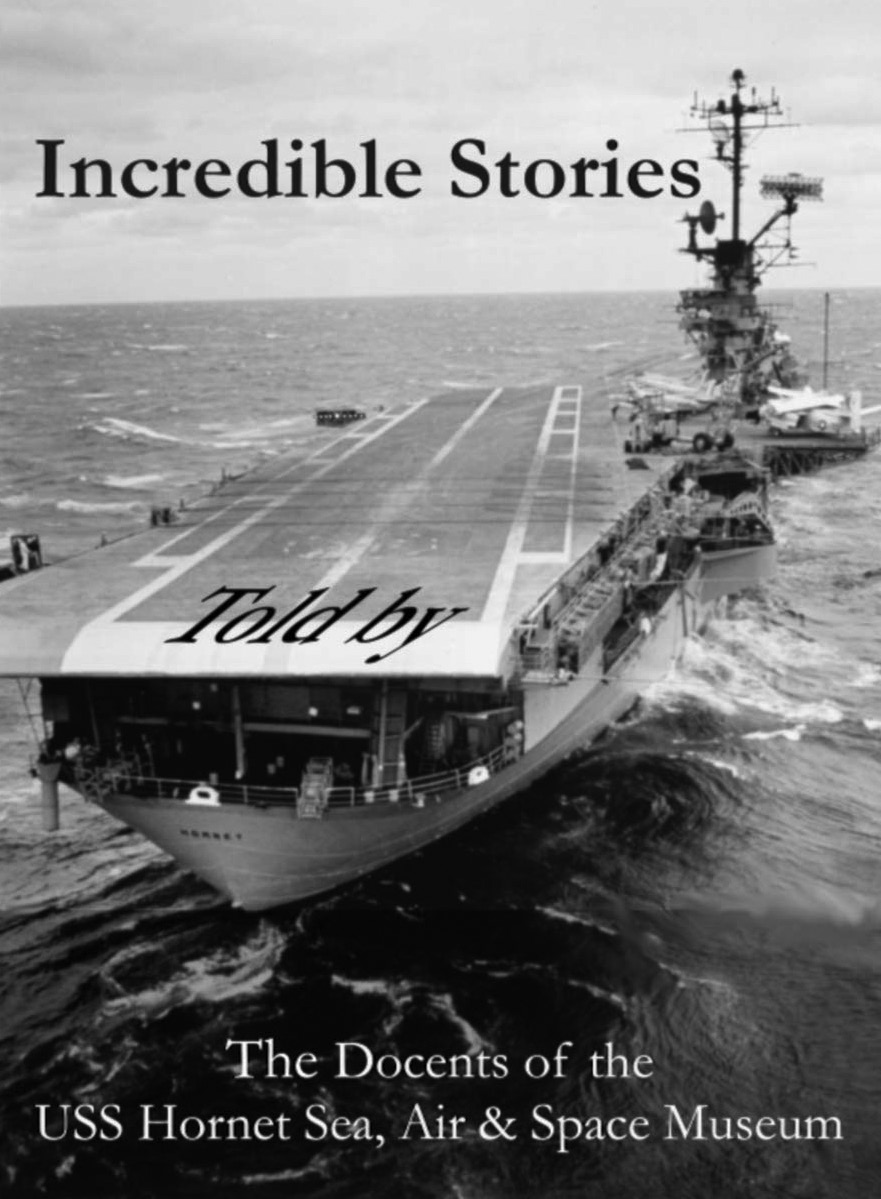 Courtesy photo     A new 277-page book by Hornet Museum Docents features humor, poetry and more. Proceeds from the sale of the book benefit Alameda's favorite aircraft carrier.