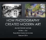 An art history presentation on photography and modern art by Eric J. Kos.