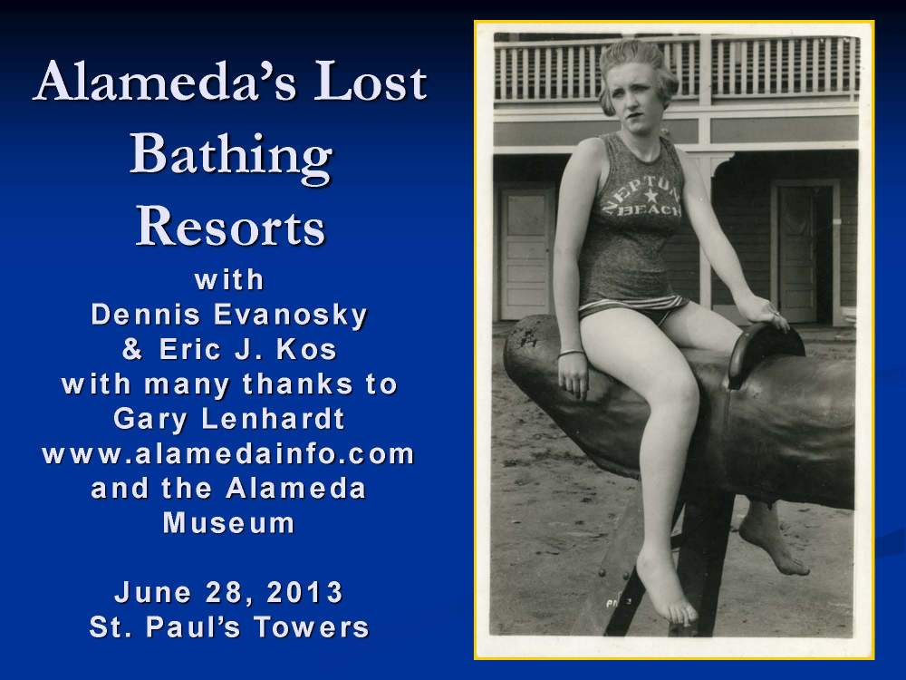 A presentation on Alameda's former role as a resort town.