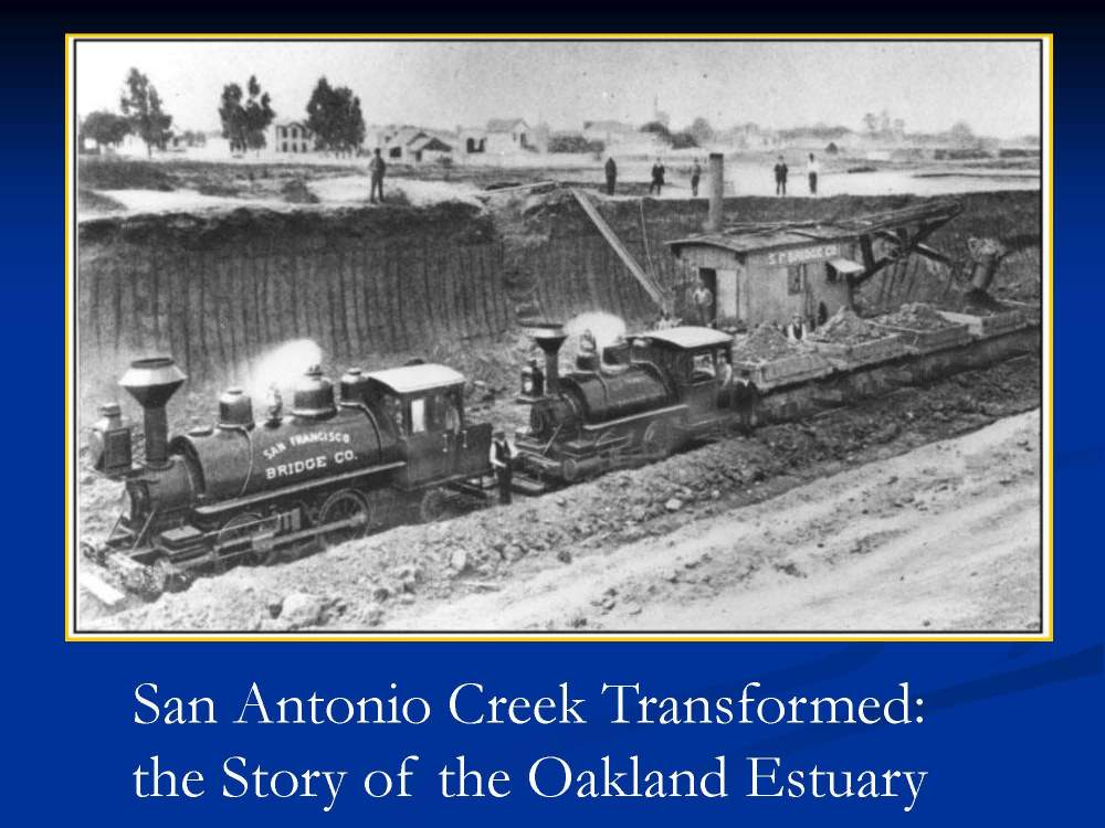 A presentation on the history of the Oakland Estuary and the creation of Alameda as an Island.