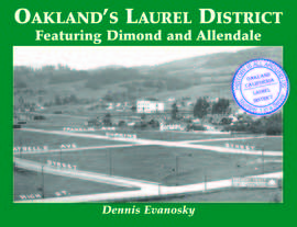 Oakland's Laurel District by Dennis Evanosky