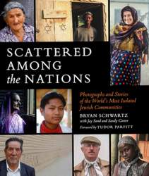 Courtesy photo  Alameda resident Bryan Schwartz has penned Scattered among Nations that describes isolated Jewish communities throughout the world.