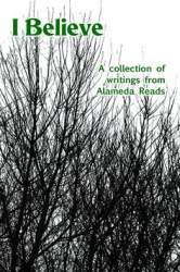 Courtesy photo  I Believe is a newly released collection of writings by Alameda authors.